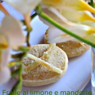 Frolle al limone e mandorle con scorzette candite
