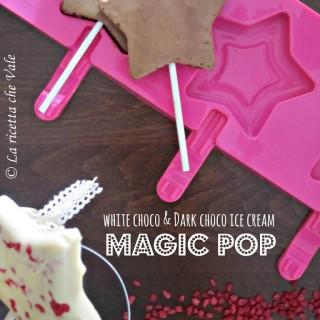 White choco & dark choco ice cream Magic Pop!